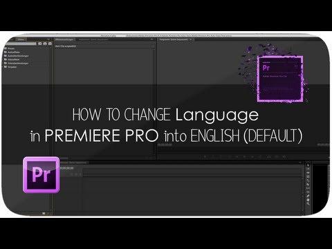 как поменять язык в премьере сс