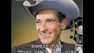 Watch Ernest Tubb Texas Dance Hall Girl video