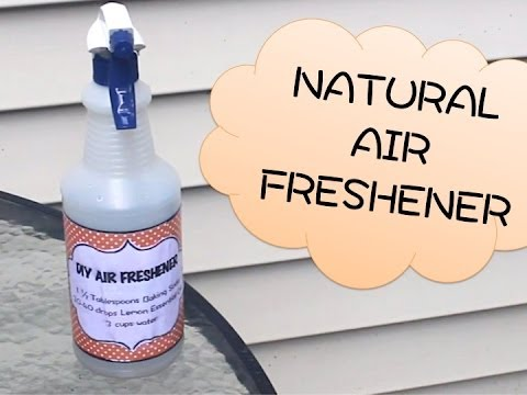How To Make All Natural Air Freshener