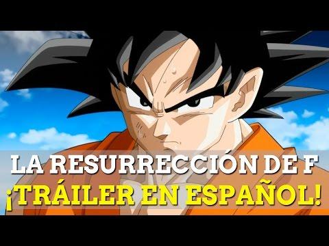 Dragon Ball Z La resurrección de F: Tráiler en español