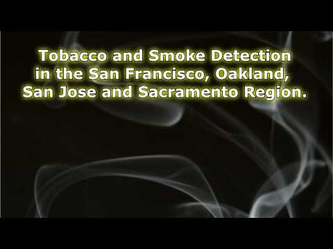 Tobacco Residue and Smoke Testing in San Francisco Region