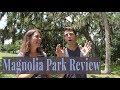 Magnolia Park - Apopka, Florida Review