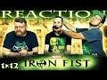 Iron Fist 1x12 REACTION!!