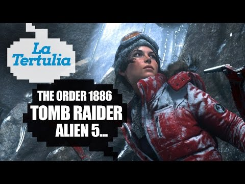 Tertulia: The Order 1886, Tomb Raider, Uncharted 4...