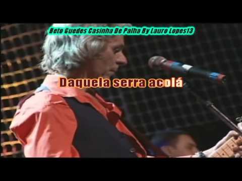 Beto Guedes - Casinha De Palha