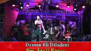 download lagu Demen Bli Diladeni Voc Santi Kanaya ~ Mega Mm gratis