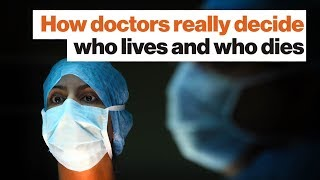 How doctors really decide who lives and who dies | Matt McCarthy