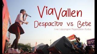 Via Vallen - Despacito vs Bete