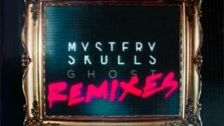 Mystery Skulls - Ghost (Fred Falke Remix)