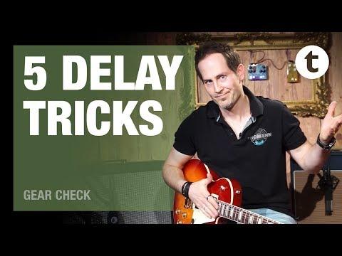 5 Delay Tricks   Tutorial