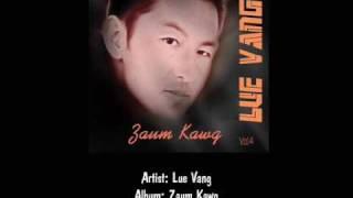 Lue Vang - Tag Ib Txhis