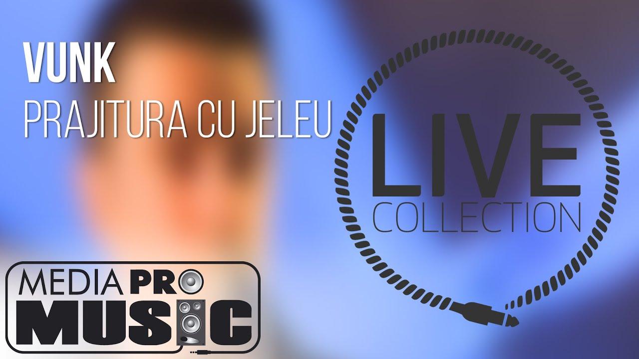 """Vunk - Prajitura cu jeleu (Live - DVD """"Vunk la Inaltime"""", 2012)"""