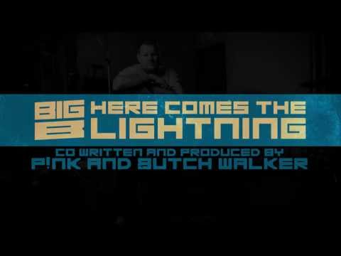 Big B - 'here Comes The Lightning' Audio Stream video