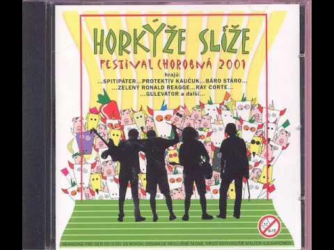 Horkyze Slize - Intro Chorobná