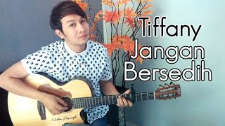 download lagu Tiffany Kenanga Jangan Bersedih - Nathan Fingerstyle  Guitar gratis