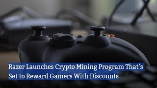 Razer Launches Crypto Mining Program That's Set to Reward Gamers With Discounts