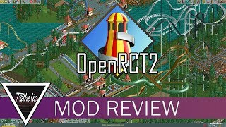 Mod Review - OpenRCT2 - BETTER than the Original