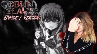 WTF?! GOBLIN SLAYER Episode 1 REACTION!
