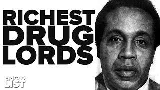 10 RICHEST Drug Lords & Mafia Bosses