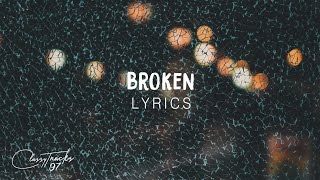 AK – Broken (Lyrics)