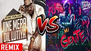 Dil Luteya Vs Mi Gente (Mashup) DJ Syrah | Jazzy B,Apache Indian,J Balvin,Willy William | FULL SONG