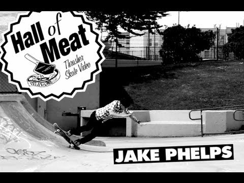 Hall Of Meat: Jake Phelps