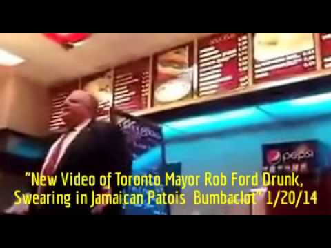 HiMY SYeD -- New Video of Toronto Mayor Rob Ford Drunk, Swearing in Jamaican Patois  Bumbaclot