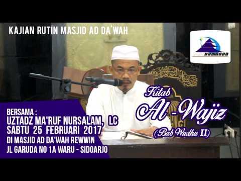 Kitab Al-Wajiz (Bab: Wudhu II) - Ustadz Ma'ruf Nursalam, Lc