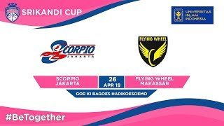 LIVE Scorpio Jakarta vs Flying Wheel Makassar UIIPlayoffs Srikandi Cup 2019 Consolation