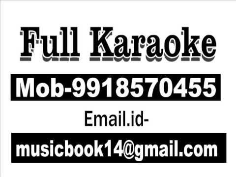 Dekh Tere Sansar Ki Halat Karaoke