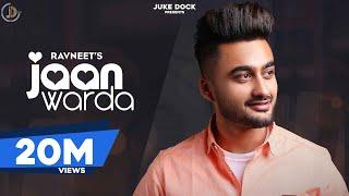 Jaan Warda : Ravneet (Official Video) The Kidd | Gurinder Bawa | Juke Dock |Latest Punjabi Song 2019