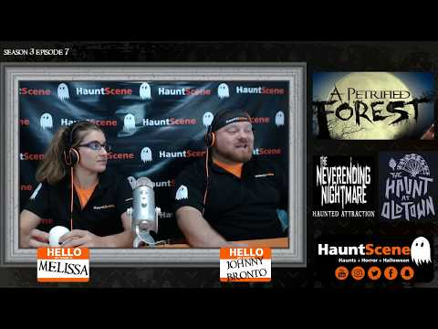 HauntScene Live - S3E7 - A PETRIFIED FOREST and THE NEVERENDING NIGHTMARE