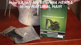 My Natural Hair Dye Tutorial   Reshma Henna Semi Permanent   Natural Black
