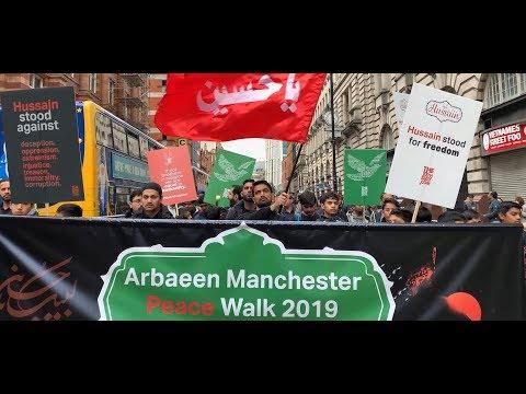 ARBAEEN PEACE WALK | MANCHESTER 2019