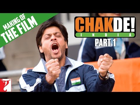 Making of the film - Part 1 - Chak De India (Shahrukh Khan)