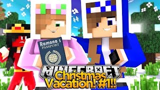 Minecraft Christmas Vacation : STEALING RAMONAS PASSPORT! #1 w/ Little Kelly & Little Carly