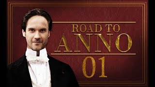 Denzel hat Anno lieb - Anfang des Storymodus   Road to Anno 1800 Konferenz mit Dennis #01