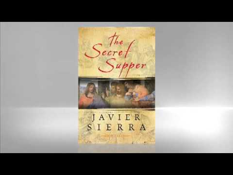 Javier Sierra: The Secret Supper