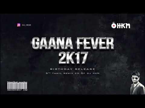 Gaana Fever 2k17 - ( Deva Special Gana Nonstop )