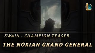 Swain: the Noxian Grand General | Champion Teaser - League of Legends