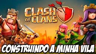 Clash of Clans - Construíndo a minha vila