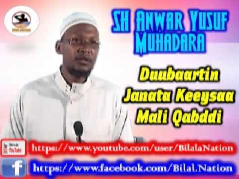 Sh Anwar  Yusuf Muhadara Duubaartin Janata Keeysaa Mali Qabddi