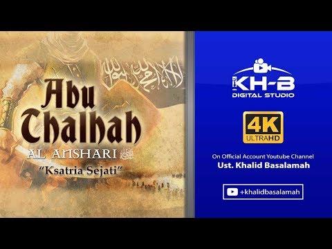 Sirah Sahabat ke 20 - Abu Thalhah Al-Anshari Radhiallahu'anhu