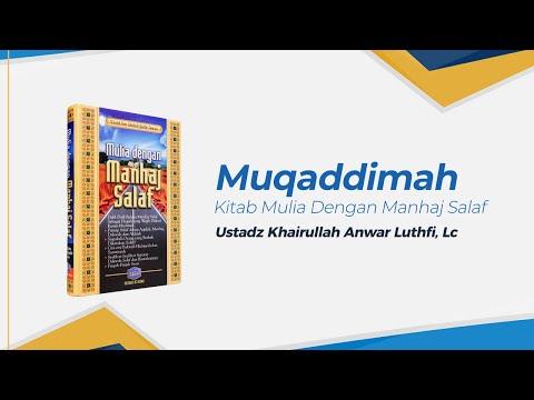 Kitab Mulia Dengan Manhaj Salaf - Ustadz Khairullah Anwar Luthfi