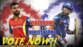 Rohit Vs Virat =For all die heart fans....Must watch