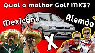 Qual é melhor Golf Mk3? Mexicano ou Alemão