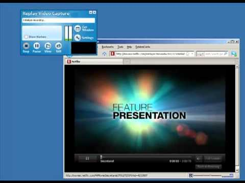 Burn a DVD from Netflix with Screen Recorder Software - Replay Video Capture