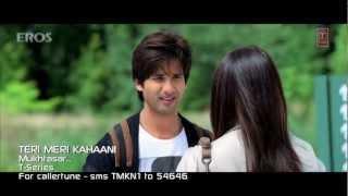 download lagu Mukhtasar Mulaqaat Hai  Song - Teri Meri Kahaani gratis