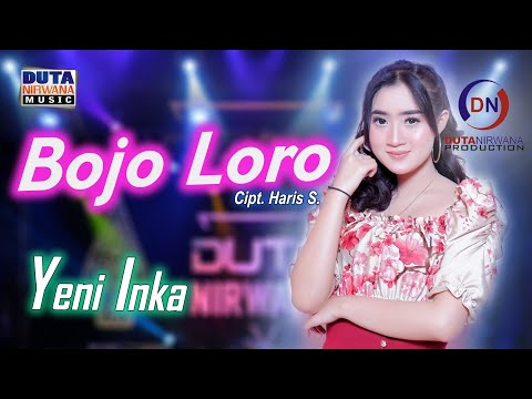 Download Lagu Yeni Inka - Bojo Loro [].mp3