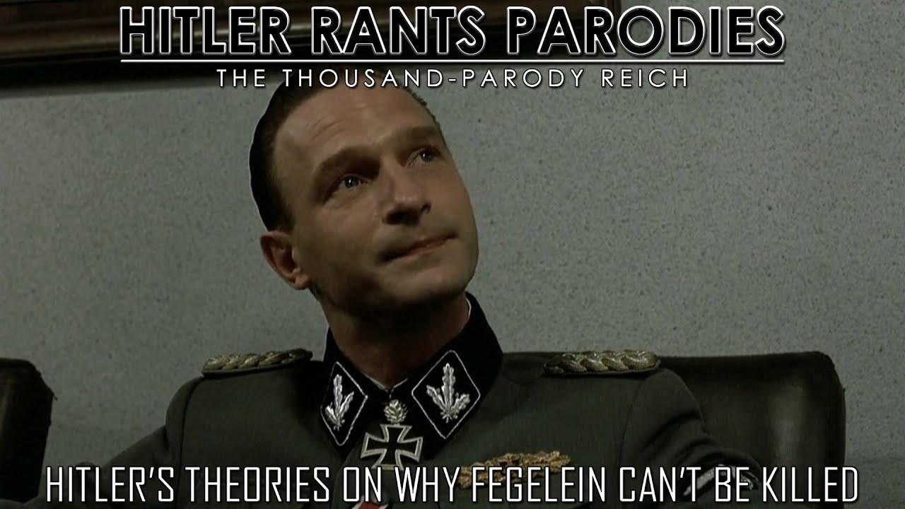 Hitler's theories on why Fegelein can't be killed